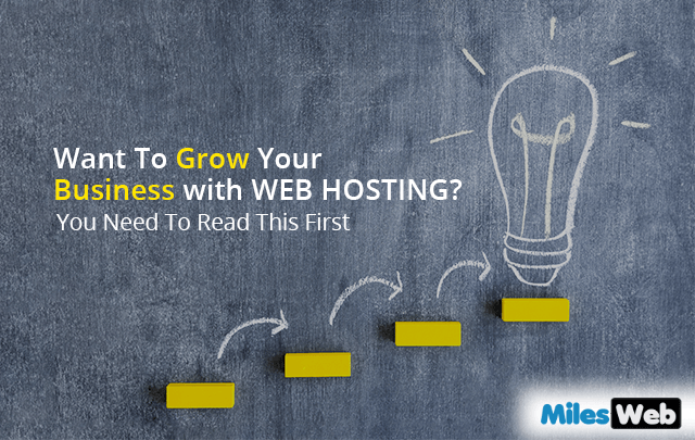 Want To Grow Your business with WEB HOSTING