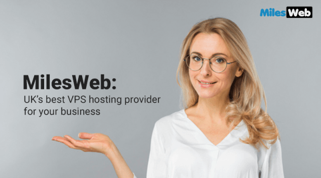 MilesWeb: UK's best VPS hosting provider for your business